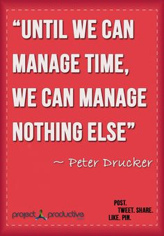 ... quotes time management quotes words quotes leadership quality