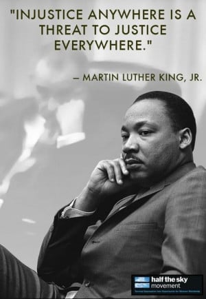 ... as true today as when Martin Luther King, Jr., said them 50 years ago