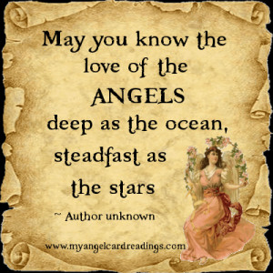 ... Angels, deep as the ocean, steadfast as the stars. ~ Author unknown