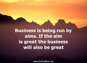 Go Back > Gallery For > Great Business Quotes