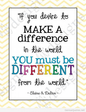 You must be different quote