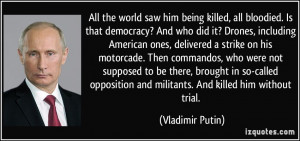 Vladimir Putin Quotes On America