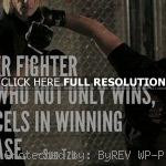 , quotes, sayings, clever fighter, great good, quotes, life, sayings ...
