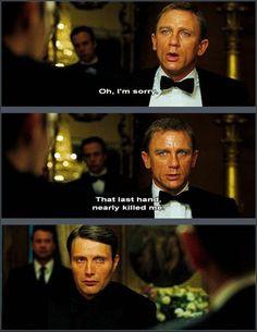 ... Bond, Casino Royal quote, Le Chiffre, Mads Mikkelsen, Daniel Craig