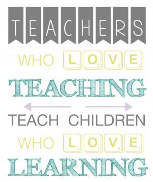 Inspiring Teacher Quotes by Extraordinary Teachers