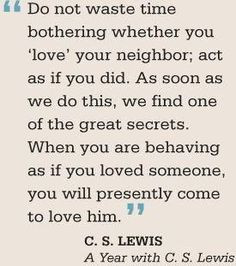 Lewis ~ Love of Neighbor More