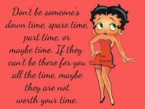 Makes sense. Plus, I love Betty Boop.