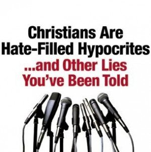 Review of Christians are Hate-Filled Hypocrites . . . and Other Lies ...