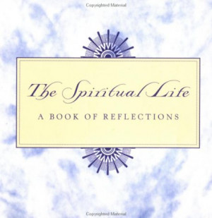 Spiritual Life:: A Book of Reflections (Quote-A-Page)