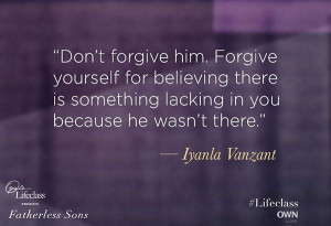 Forgiveness (Iyanla Vanzant)