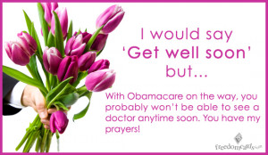 Get Well Soon, Obamacare Ecard