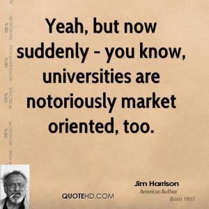 Jim Harrison Quotes