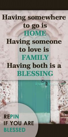 Blessing love quotes family quote home happy positive blessing More