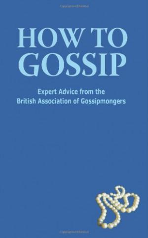 How to Gossip