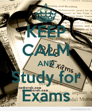 Amazing Study exams keep calm quotes