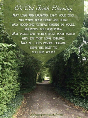 An old Irish blessing....