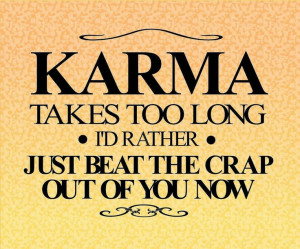 Can't wait for KARMA !!!!