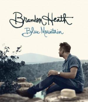 Brandon Heath - Blue Mountains