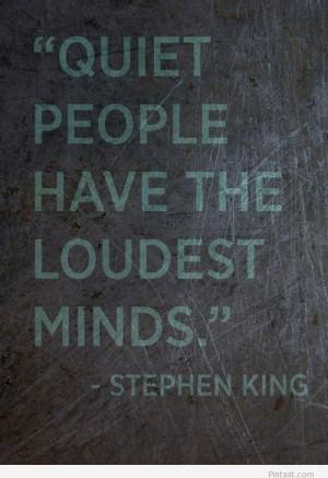 Quiet people quote