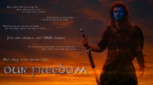 Braveheart Quote by ninja-steven