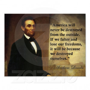 ... abraham_lincoln_quote_america_will_never_be_poster-228521810951808252