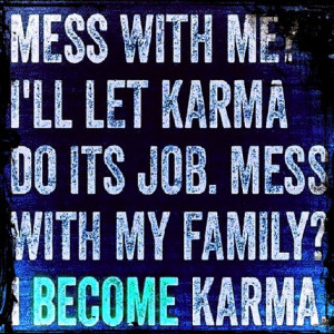 Quotes About Mean People And Karma Quotesgram