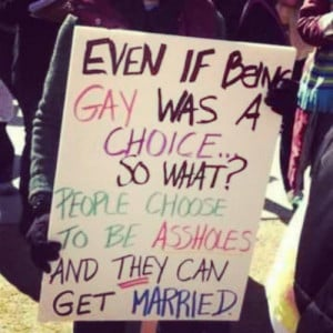 Even if being gay was a choice... so what? People choose to be ...