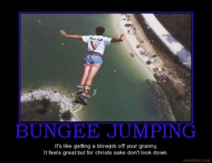 bungee-jumping-jumping-50cal-demotivational-poster-1288191518.jpg