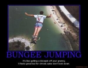bungee-jumping-jumping-50cal-demotivational-poster-1288191518.jpg