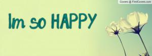 so HAPPY Profile Facebook Covers