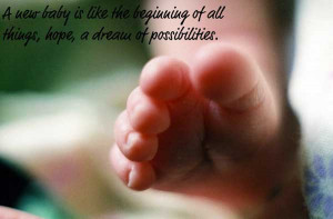 new baby is like the beginning of all things, hope, a dream of ...
