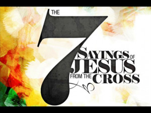 Good Friday Service - The Last Seven Sayings of Christ