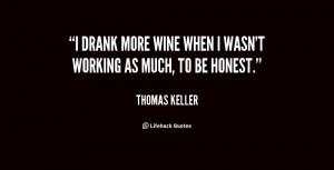 Thomas Keller Quotes