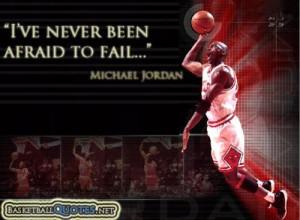 Michael jordan, quotes, sayings, afraid to fail, basketball