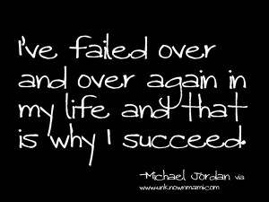 ... and Over again in My Life and that Is Why I Succed ~ Failure Quote