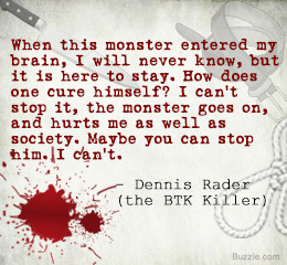 Quotes by Famous Serial Killers