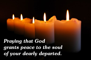 """... Grants Peace To The Soul Of Your Dearly Departed """" ~ Sympathy Quote"""