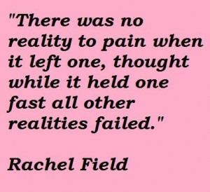 Rachel field famous quotes 3