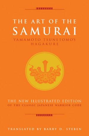 "... Art of the Samurai: Yamamoto Tsunetomo's Hagakure"" as Want to Read"