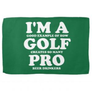 Im a Golf Pro golf towel