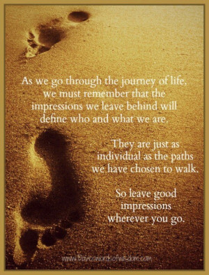 As we go through life..footprints etc! ?