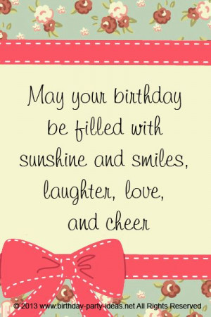 smiles, laughter, love, and cheer. #cute #birthday #sayings #quotes ...