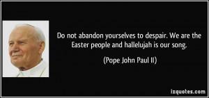 Easter John Paul II Quote