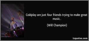 More Will Champion Quotes