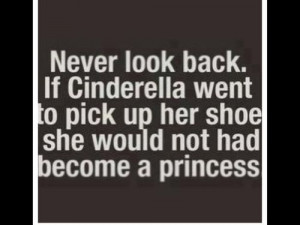 Cinderella.. quote. finding your prince