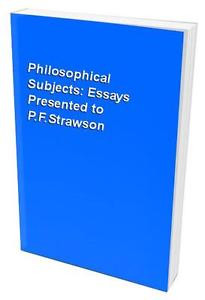 Subjects Essays Presented TO P F Strawson 019824603X 019824603X eBay