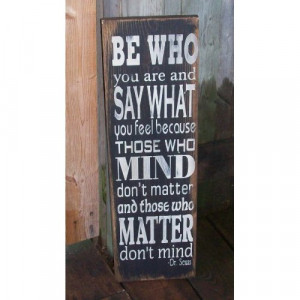 Be Who You Are Dr Seuss Quote Wood Sign Plaque Home