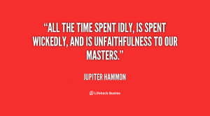 quote-Jupiter-Hammon-all-the-time-spent-idly-is-spent-18093.png
