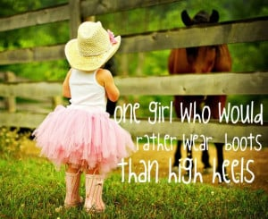 ... Life Rules: Cowboy Cowgirl Quotes And The Picture Of Cute Little Girl