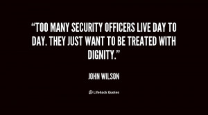 Too many security officers live day to day. They just want to be ...